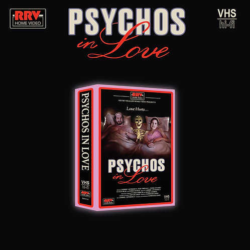 Psychos In Love (Officially Licensed) dir. Gorman Bechar