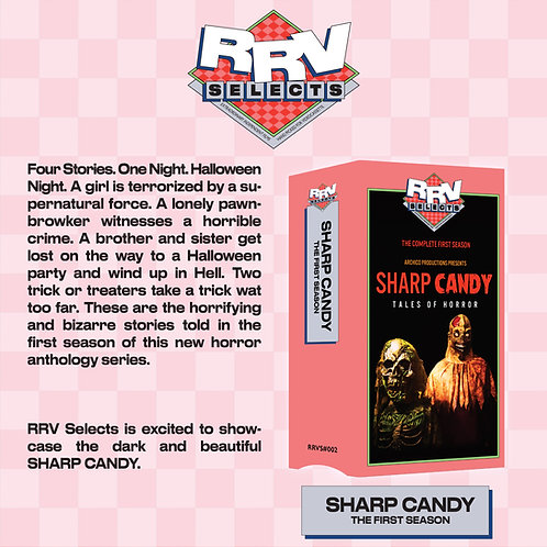 SHARP CANDY Season One (dir. Dylan R. Nix) PRE-ORDER