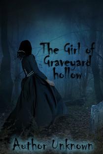 The Girl of Graveyard Hollow.jpg