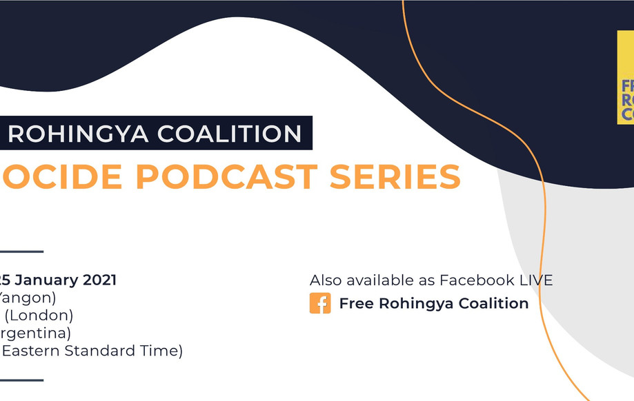 "Free Rohingya coalition- genocide podcast series: The Question of ""intent"" in Genocide 2021"