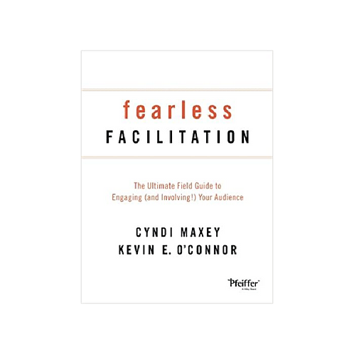 Fearless Facilitation