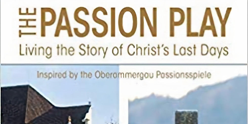 Lenten Bible Study: The Passion Play