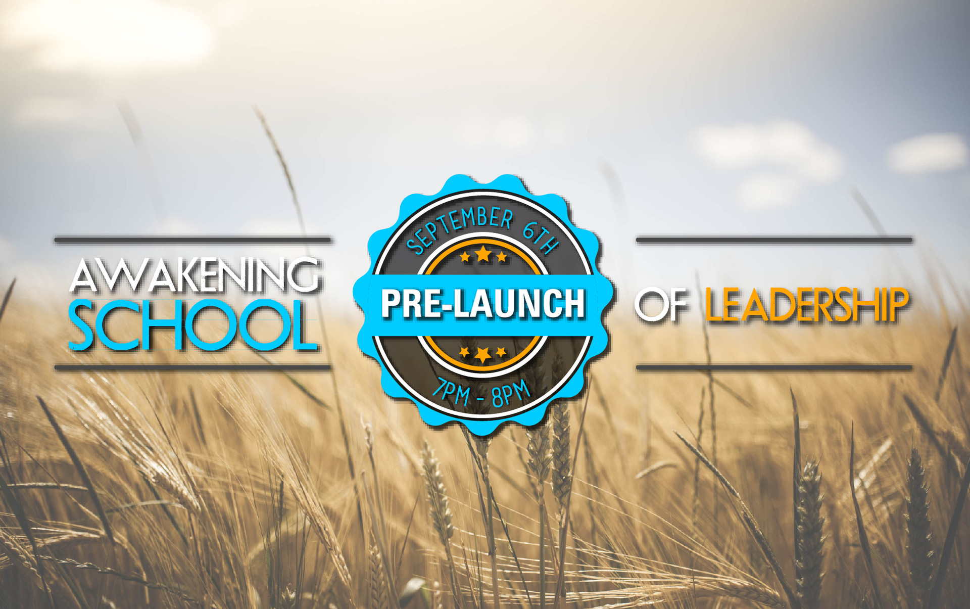 Awakening School PRELAUNCH