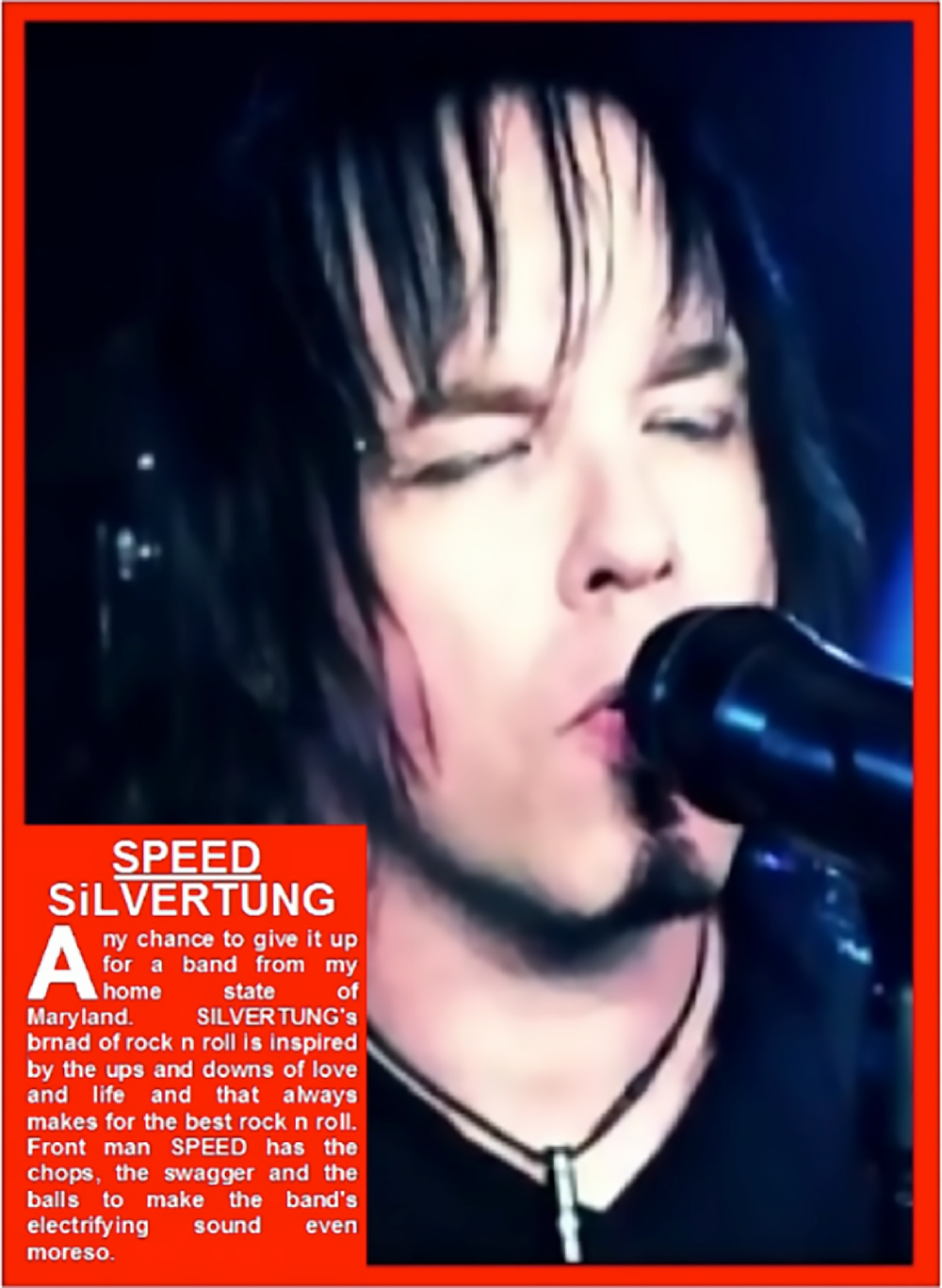 Silvertung - Speed Front Center Active Rock's Leading Front Men