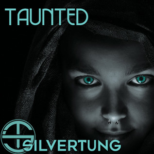 TAUNTED OUT NOW!