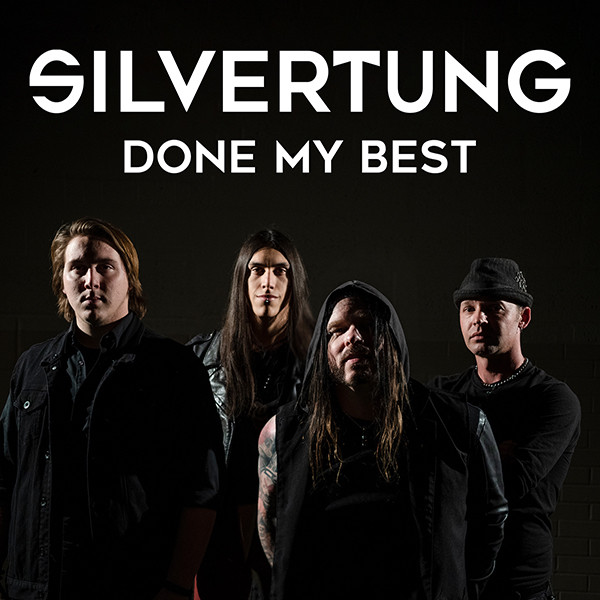 """Silvertung """"Done My Best"""" the first single from their new release due February, 2019."""