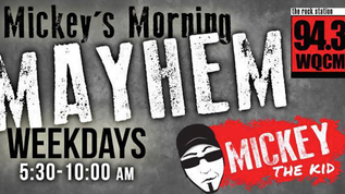 Mickey's Morning Mayhem (WQCM) Posted by WQCMfm.com