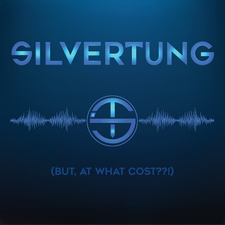 Silvertung's But At What Cost? Review
