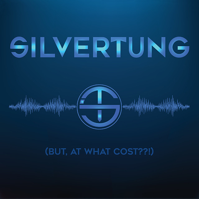Silvertung (But, At What Cost??!)