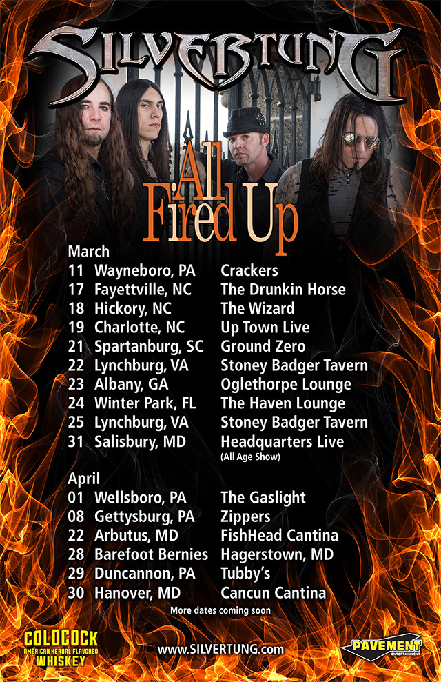 Silvertung, All Fired Up, Tour