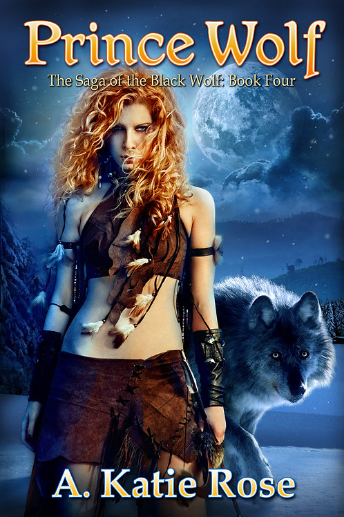 Prince Wolf, Saga of the Black Wolf, Book Four