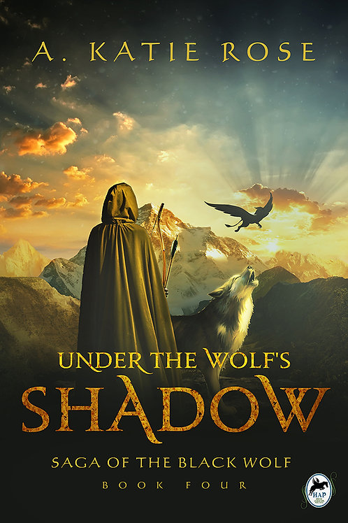 Under the Wolf's Shadow, Saga of the Black Wolf, Book Four