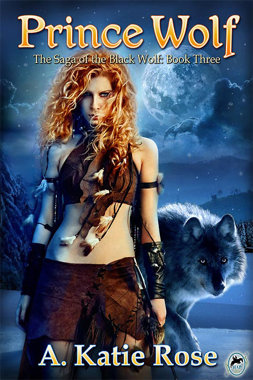 Prince Wolf, Saga of the Black Wolf, Book Three