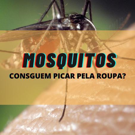 Mosquitos conseguem picar através das roupas?