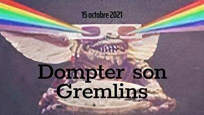 Dompter son Gremlins.png