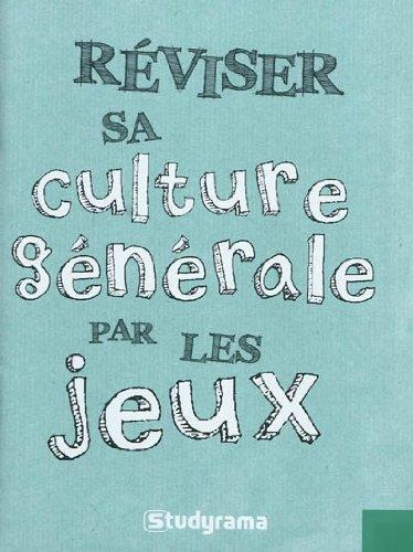réviser sa culture générale...