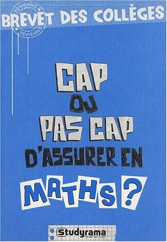 Cap ou pas cap d'assurer en maths ?