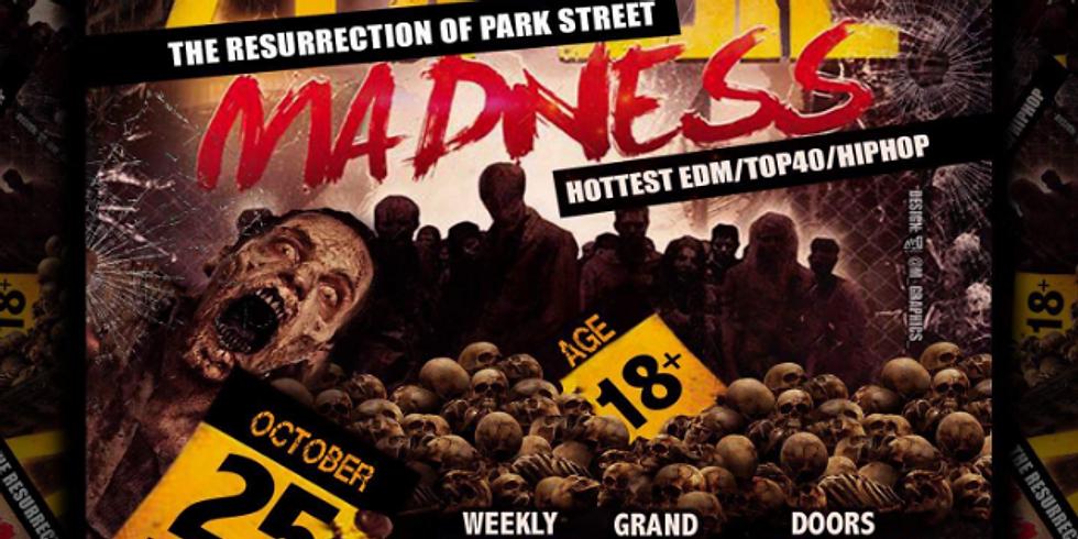 Zombie Madness the Resurrection of Park Street