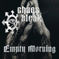 chaos bleak - Empty Morning