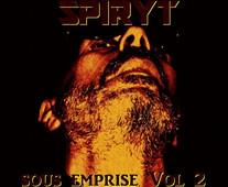 SPIRYT - Sous Emprise Vol 2