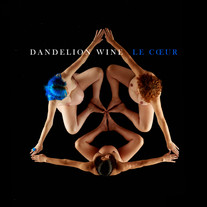 Dandelion Wine - Le Coeur