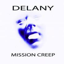 Delany - Mission Creep