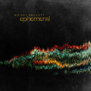 "Stuart Turnbull reviews ""Ephemeral"" by Richey Hackett"