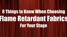 8 Things to Know When Choosing Flame Retardant Fabrics For Your Stage