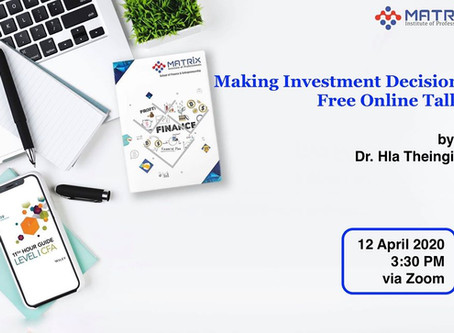 🔸🔸🔸Making Investment Decision Online Talk🔸🔸🔸