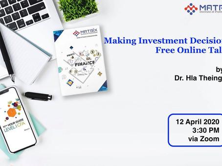 🔸🔸🔸Making Investment Decision Online Talk🔸🔸🔸