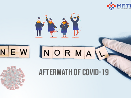 New Normal : Aftermath of COVID- 19