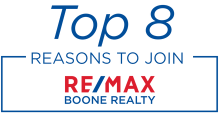 Top 8 Reasons to Join RE/MAX Boone Realty