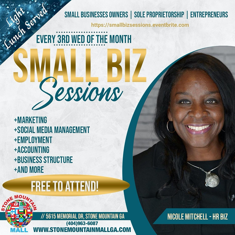 Small Business Session. Every 3rd Wednesday of the Month