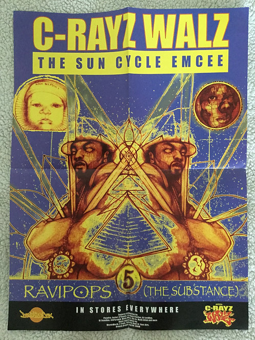 """C-Rayz Walz Classic """"RAVIPOPS: THE SUBSTANCE"""" Album Cover Poster"""