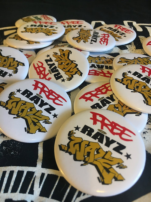 """""""Free Rayz Walz"""" Buttons (with adjustable back)"""