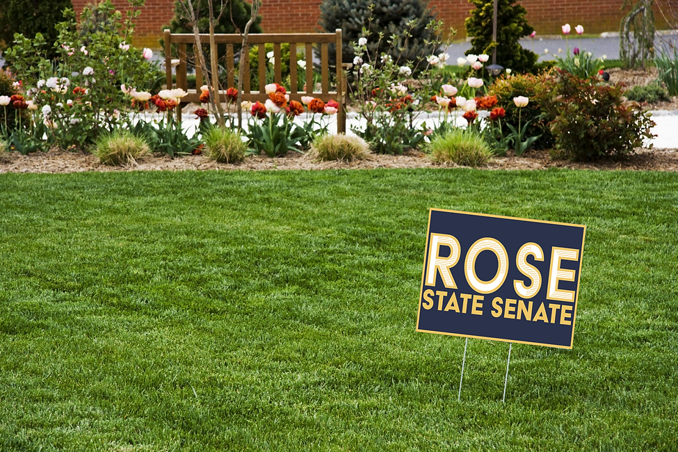 Jarred Rose for State Senate Lawn Sign