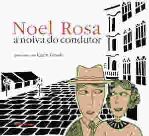 capa de A noiva do condutor, de Noel Rosa