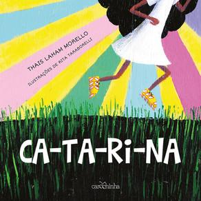 Uma menina meio igual, meio diferente: Catarina!