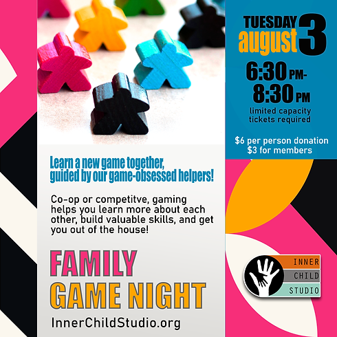 Family Game Night [Open Play] AUG 3