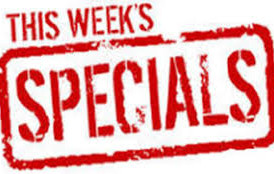 Specials This Week!