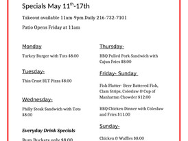 Specials! Patio opens Friday at 11:00 am
