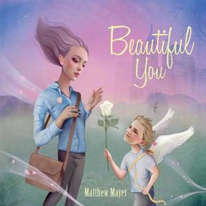 MATTHEW MAYER, Beautiful You