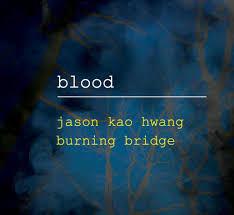 JASON KAO HWANG BURNING BRIDGE