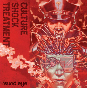 ROUND EYE, Culture Shock Treatment