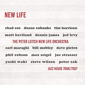 THE PETER LEITCH NEW LIFE ORCHESTRA, New Life