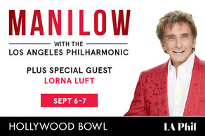 BARRY MANILOW WITH THE LOS ANGELES PHILHARMONIC at the Hollywood Bowl