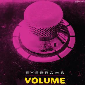 THE EYEBROWS, Volume