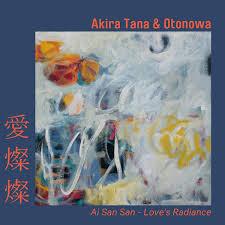 AKIRA TANA & OTONOWA, Ai San San - Love's Radiance