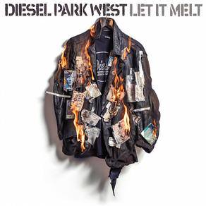 DIESEL PARK WEST, Let It Melt