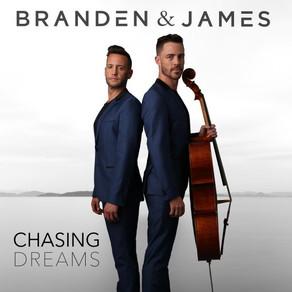 BRANDEN & JAMES, Chasing Dreams